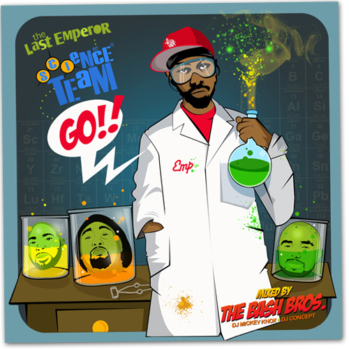 Last Emperor - Science Team...Go! Mixtape / Mixed By: DJ Mickey Knox & DJ Concept