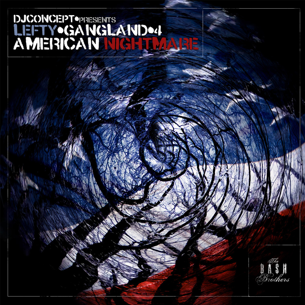 Lefty & DJ Concept: Gangland Vol. 4 (American Nightmare)